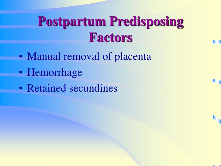 Postpartum Predisposing Factors