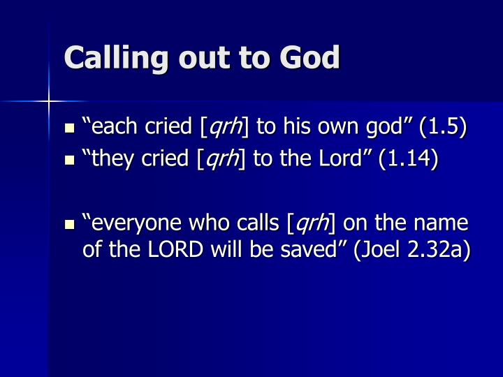 Calling out to God