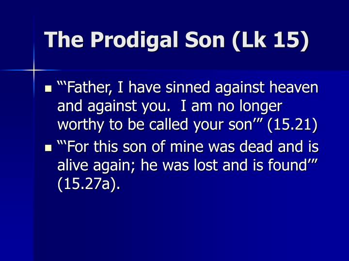 The Prodigal Son (Lk 15)
