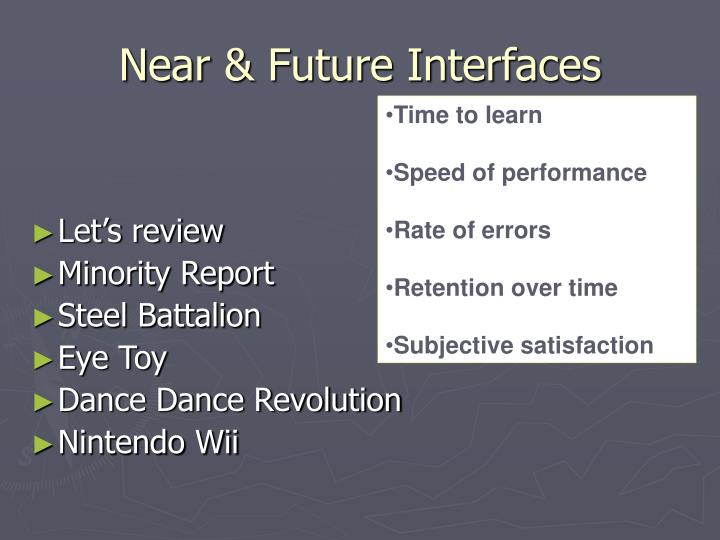 Near & Future Interfaces