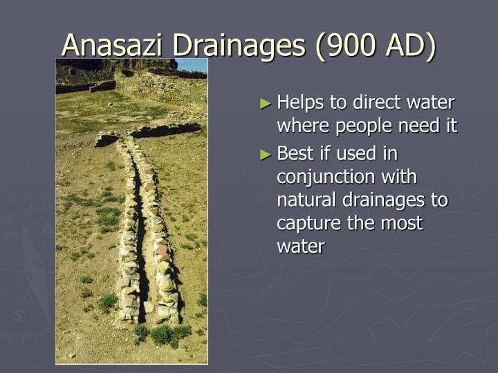 Anasazi Drainages (900 AD)