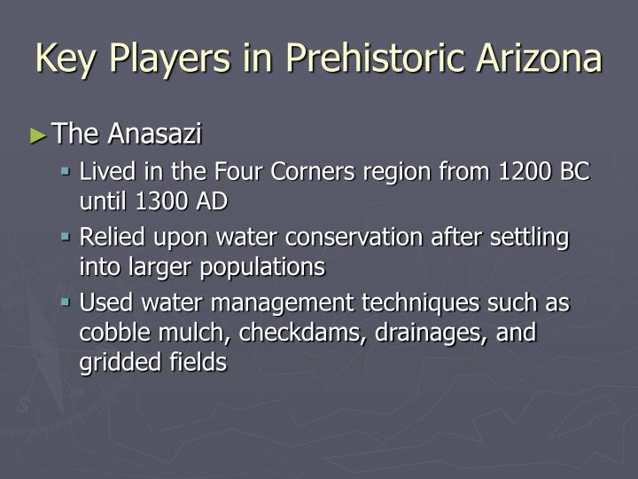 Key players in prehistoric arizona