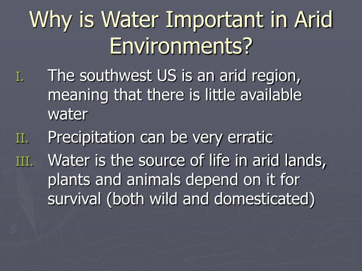 Why is Water Important in Arid Environments?