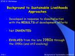 background to sustainable livelihoods approaches