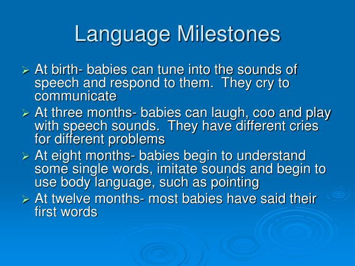 Language Milestones
