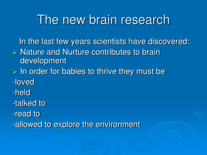 The new brain research