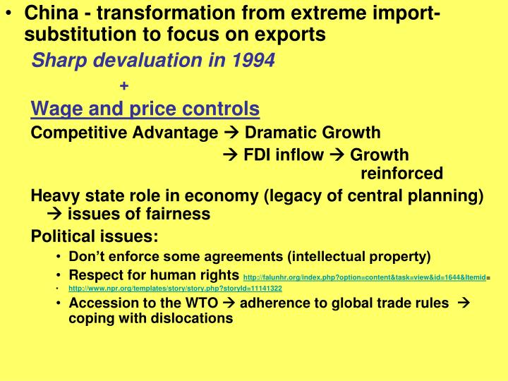 China - transformation from extreme import-substitution to focus on exports