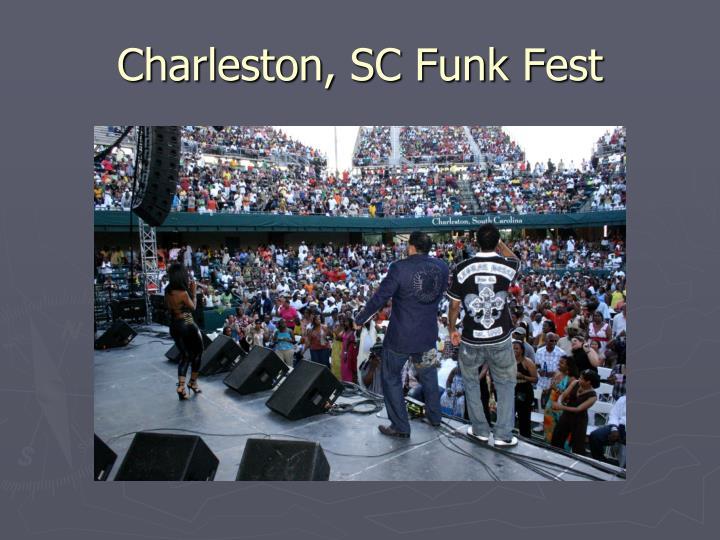 Charleston, SC Funk Fest