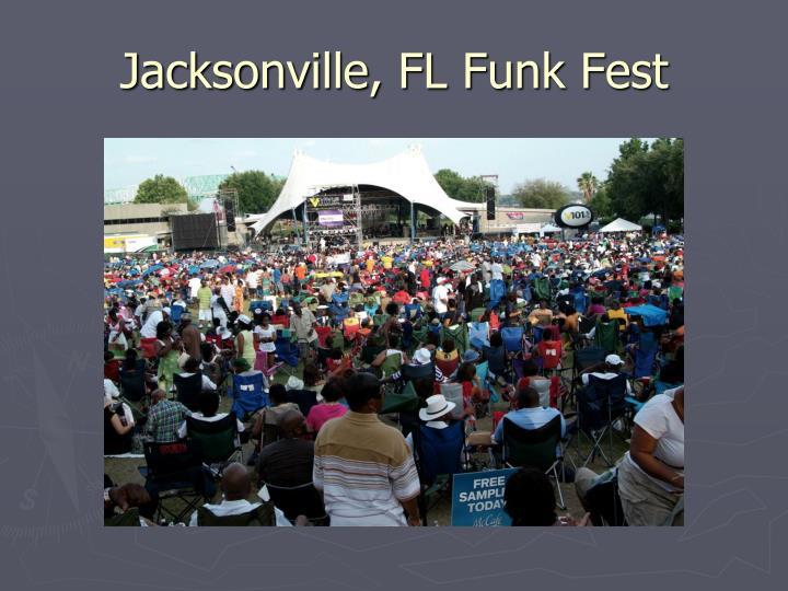 Jacksonville, FL Funk Fest