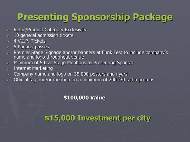 Presenting Sponsorship Package