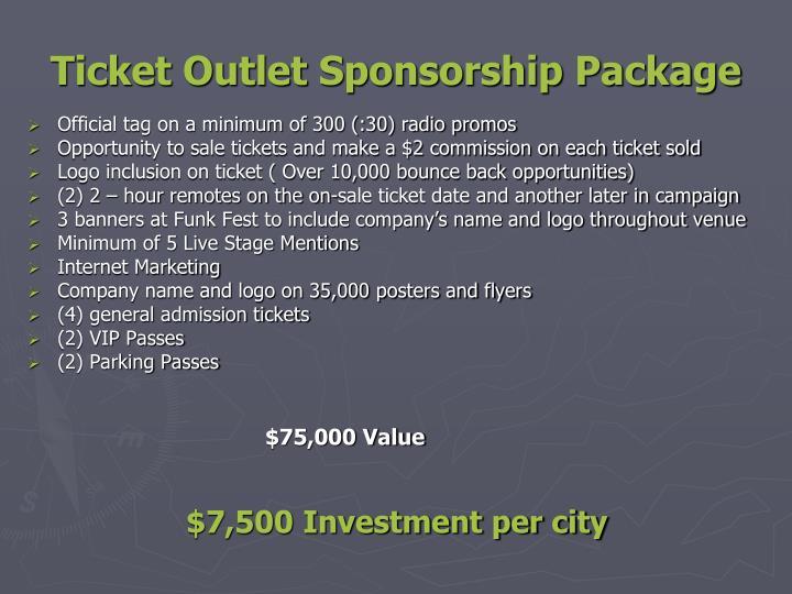 Ticket Outlet Sponsorship Package