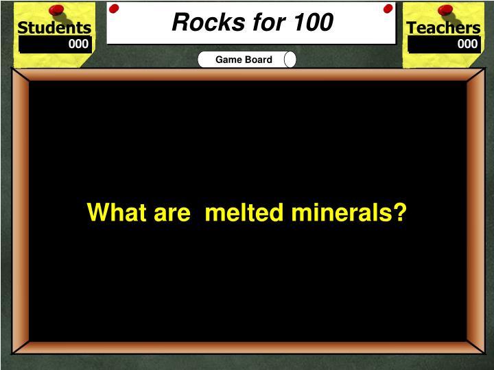 Rocks for 100