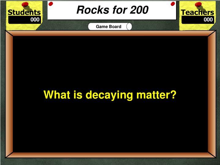 Rocks for 200