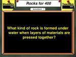 rocks for 400