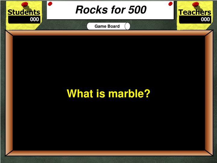 Rocks for 500
