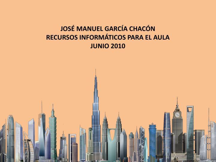 JOSÉ MANUEL GARCÍA CHACÓN