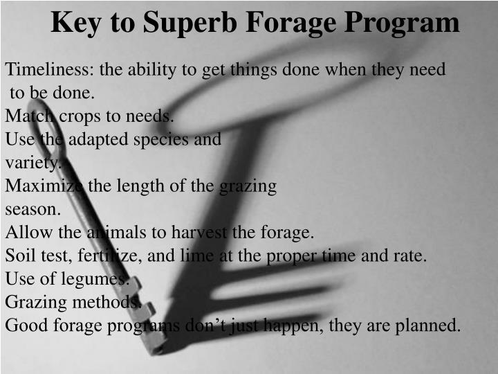 Key to Superb Forage Program