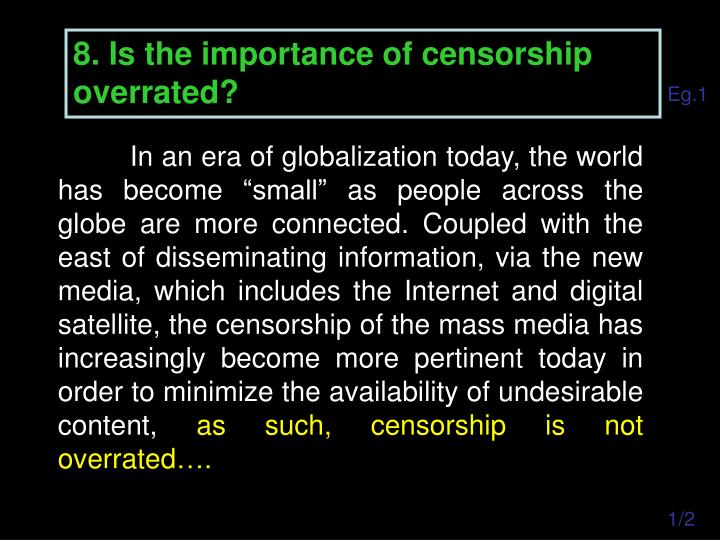 8. Is the importance of censorship overrated?