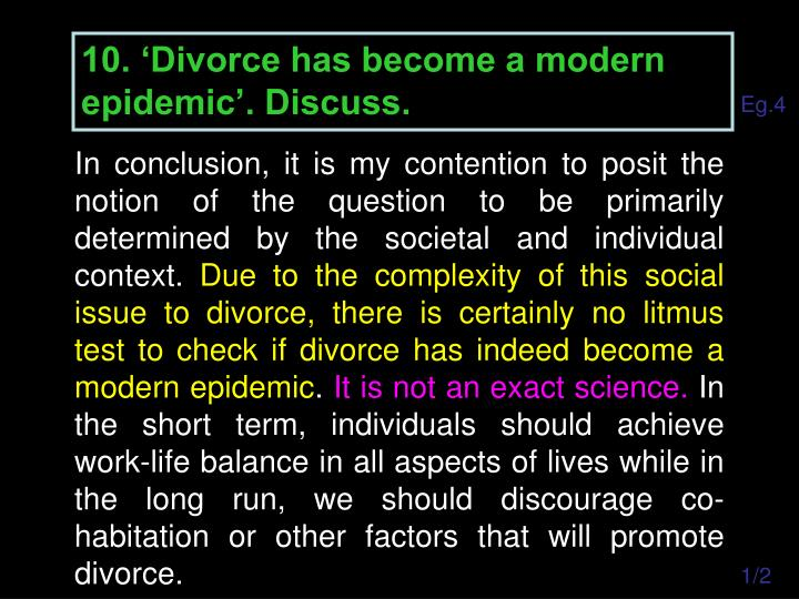 10. 'Divorce has become a modern epidemic'. Discuss.