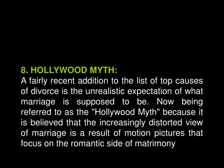8. HOLLYWOOD MYTH: