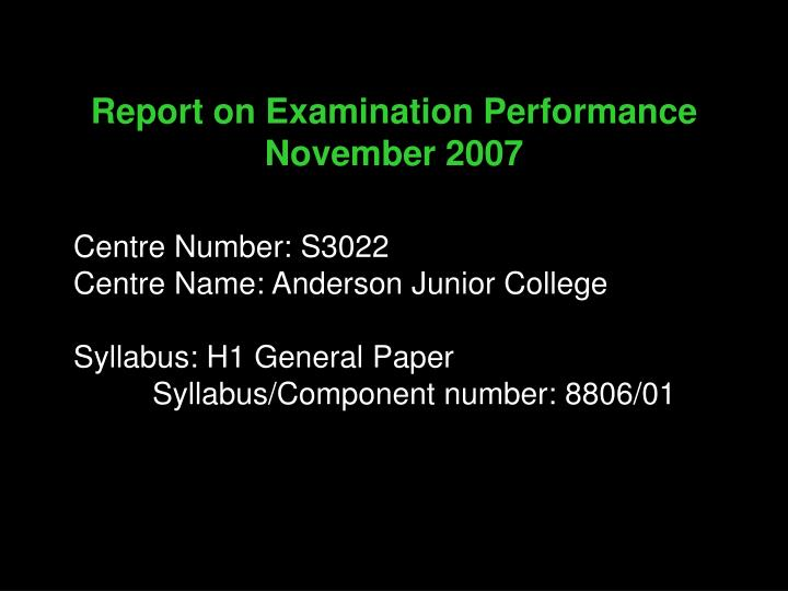 Report on Examination Performance November 2007