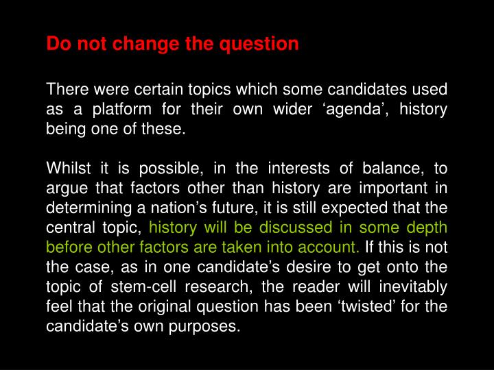 Do not change the question