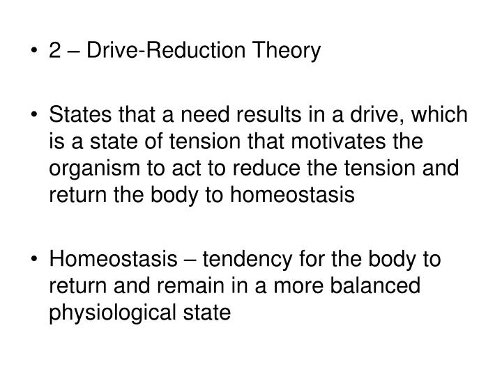 2 – Drive-Reduction Theory