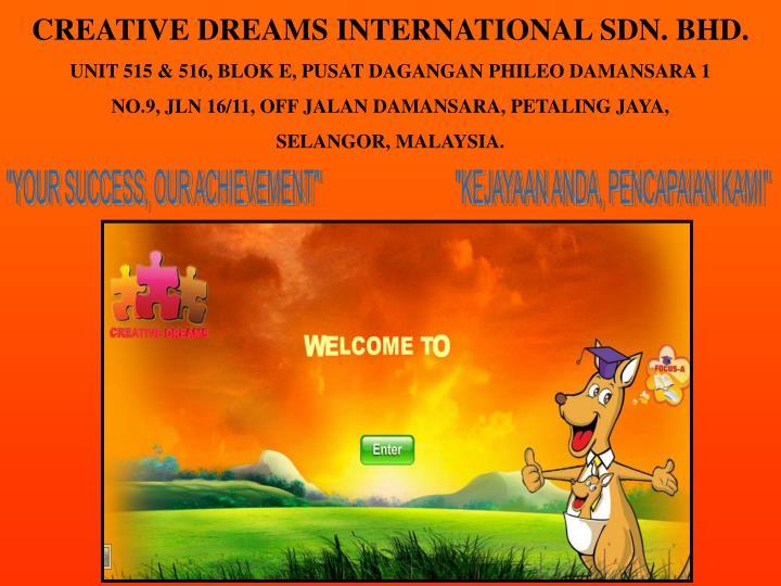 CREATIVE DREAMS INTERNATIONAL SDN. BHD.
