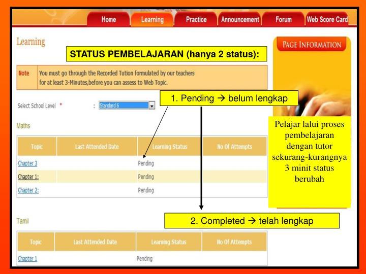 STATUS PEMBELAJARAN (hanya 2 status):