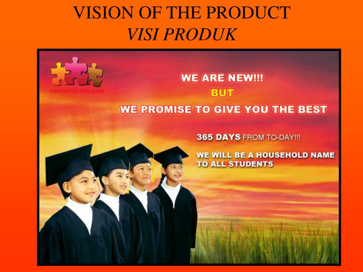 VISION OF THE PRODUCT