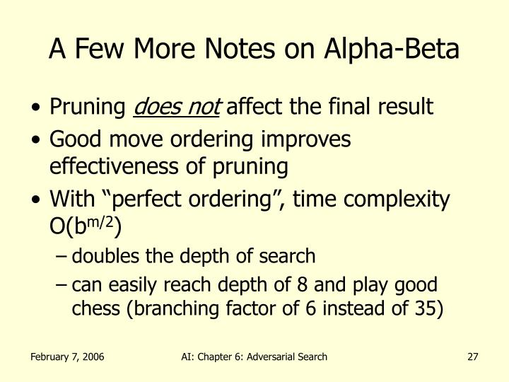 A Few More Notes on Alpha-Beta