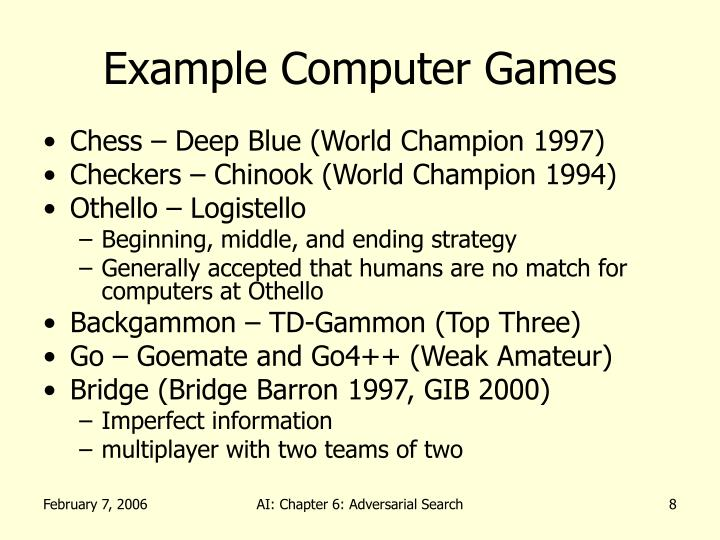 Example Computer Games