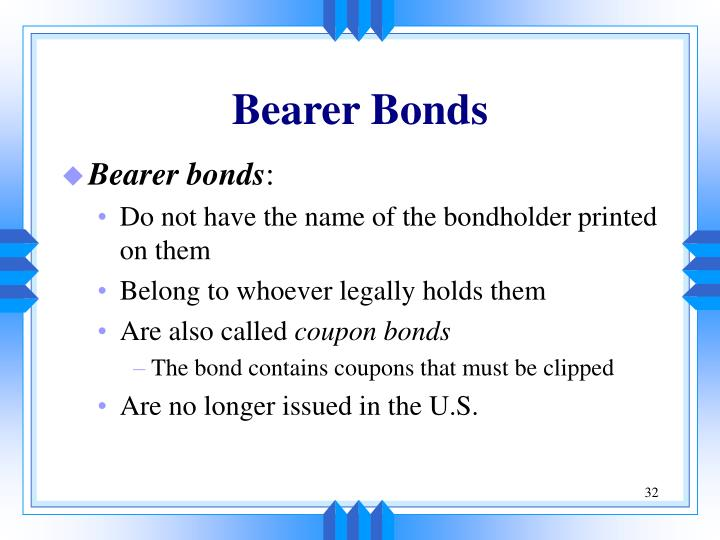 Bearer Bonds