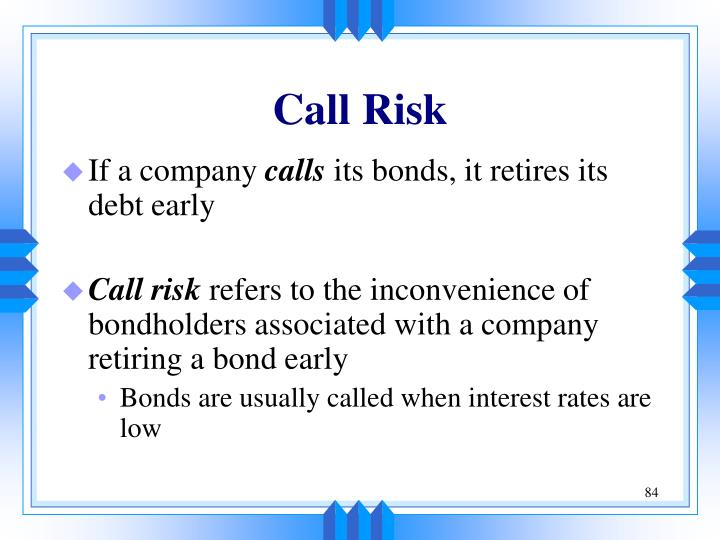 Call Risk