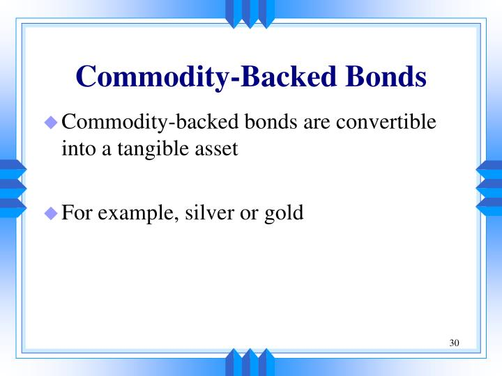 Commodity-Backed Bonds