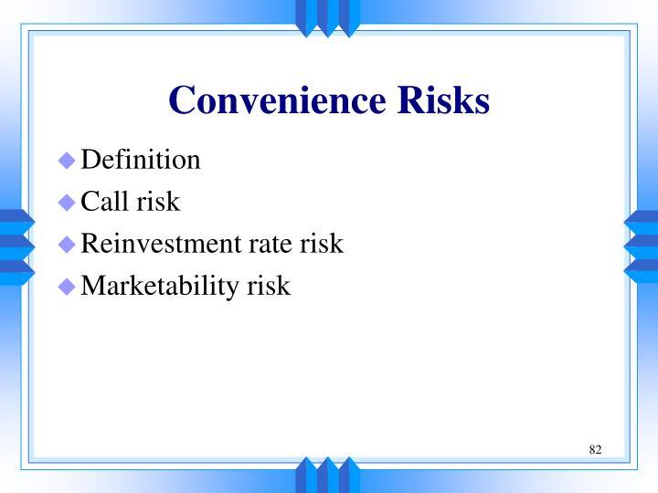 Convenience Risks