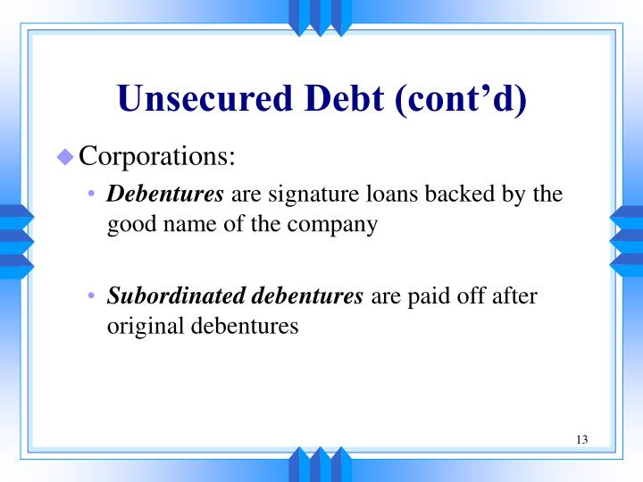 Unsecured Debt (cont'd)