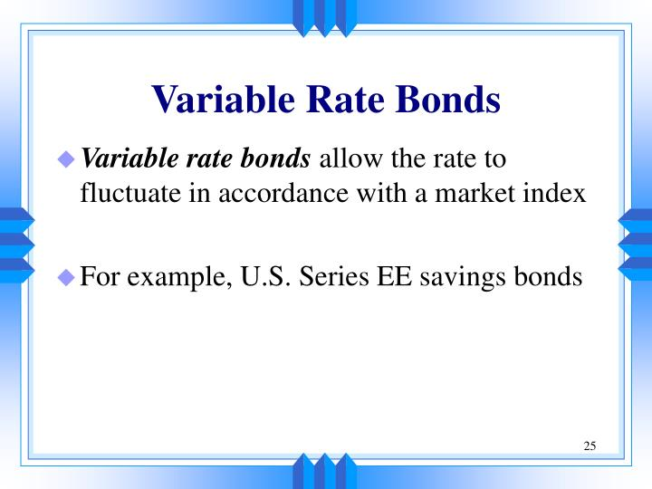 Variable Rate Bonds