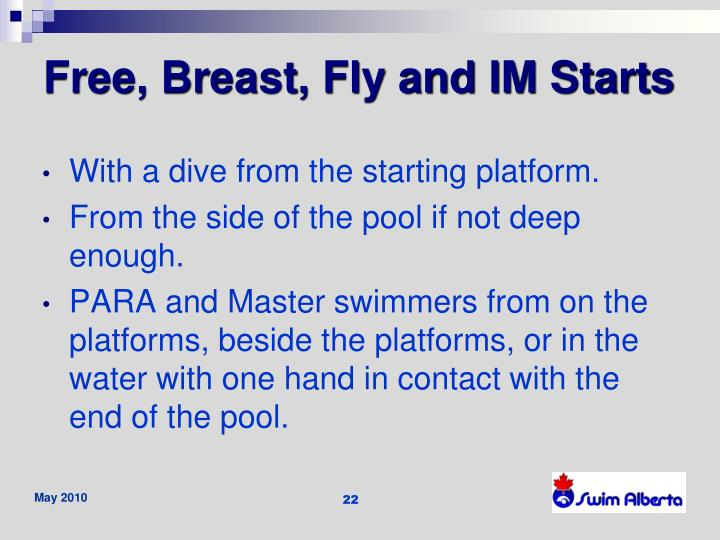 Free, Breast, Fly and IM Starts