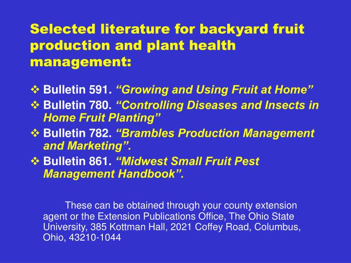 Selected literature for backyard fruit production and plant health management: