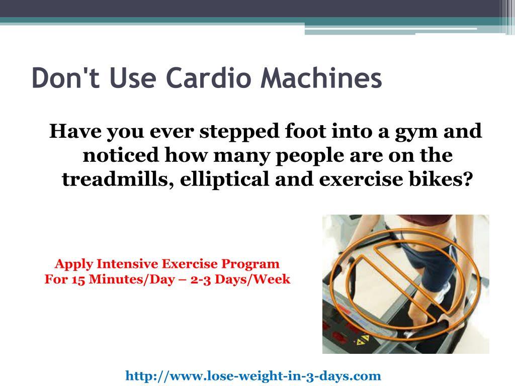 Don't Use Cardio Machines