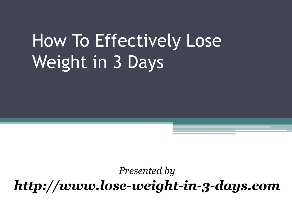 How To Effectively Lose Weight in 3 Days