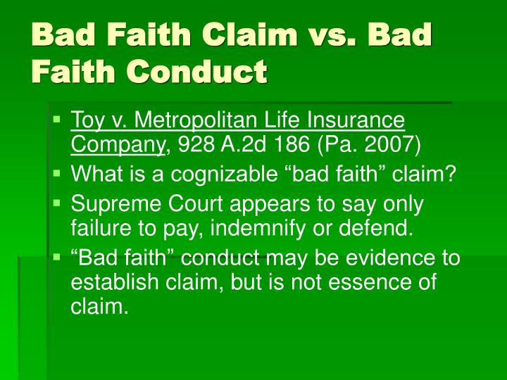 Bad Faith Claim vs. Bad Faith Conduct