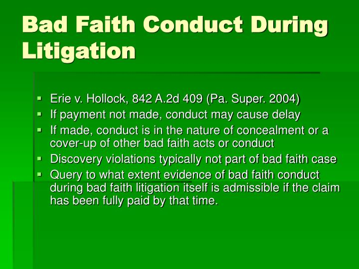 Bad Faith Conduct During Litigation