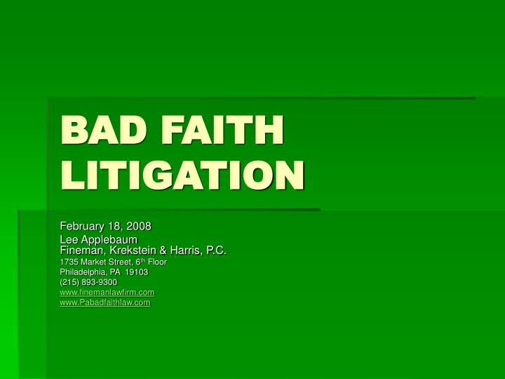 Bad faith litigation