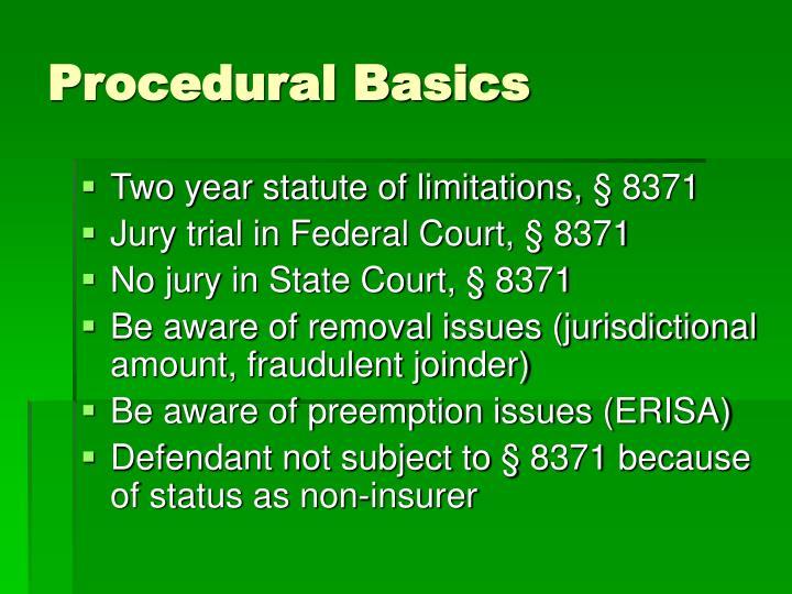 Procedural Basics