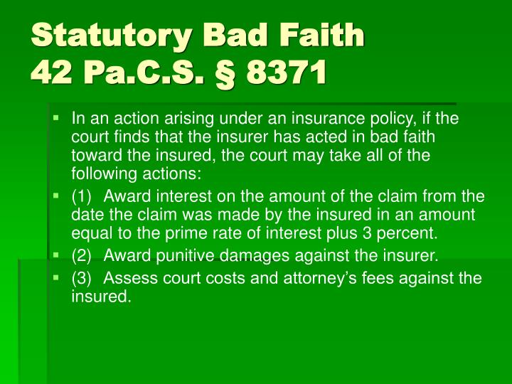 Statutory Bad Faith
