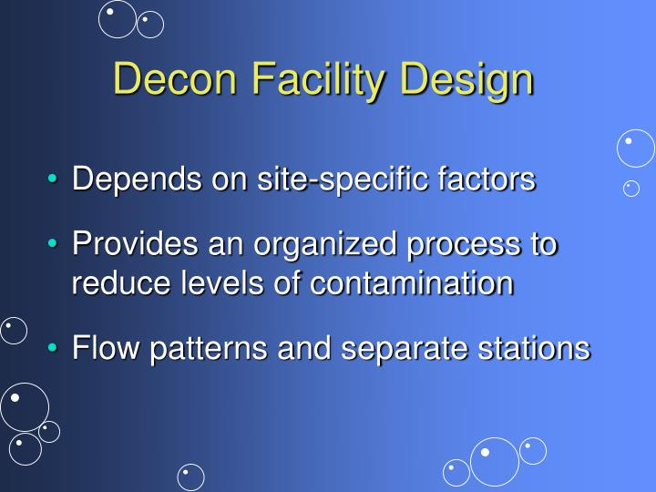 Decon Facility Design