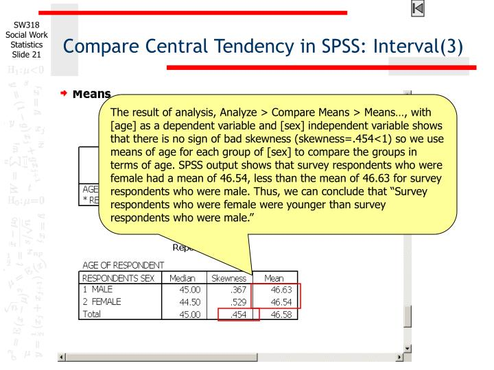 Compare Central Tendency in SPSS: Interval(3)