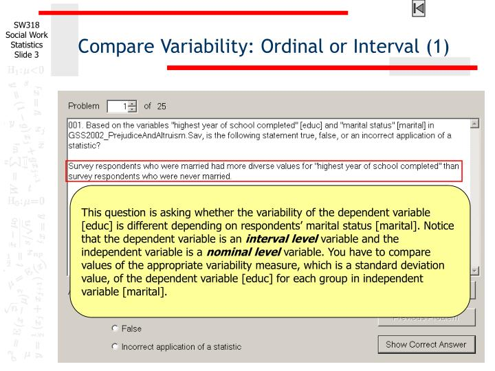 Compare variability ordinal or interval 1